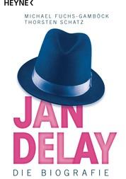 Jan Delay - Die Biografie