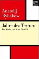 Anatolij Rybakow: Jahre des Terrors ★★★★