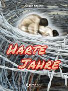 Jürgen Ritschel: Harte Jahre ★★★