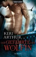 Keri Arthur: Der Gefährte der Wölfin ★★★★★