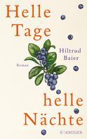 Hiltrud Baier: Helle Tage, helle Nächte ★★★★