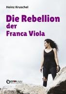 Heinz Kruschel: Die Rebellion der Franca Viola