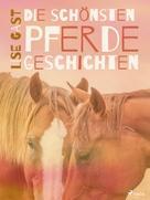 Lise Gast: Die schönsten Pferdegeschichten ★★★★★