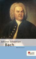 Martin Geck: Johann Sebastian Bach ★★★★★