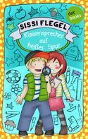 Sissi Flegel: Die Grundschul-Detektive - Band 2: Klassensprecher auf heißer Spur ★★★★★