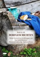 Karl Schreibelmayr: Neue Dorfgeschichten ★★★