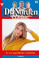 Patricia Vandenberg: Dr. Norden Classic 62 – Arztroman