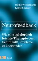 Meike Wiedemann: Neurofeedback ★★★★★