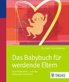Ursula Keicher: Das Babybuch für werdende Eltern ★★★