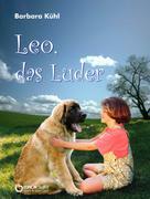 Barbara Kühl: Leo, das Luder ★★