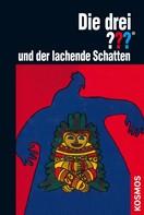 William Arden: Die drei ??? und der lachende Schatten (drei Fragezeichen) ★★★★★