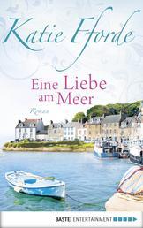 Eine Liebe am Meer - Roman