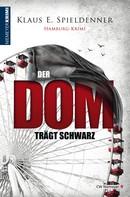 Klaus E. Spieldenner: Der Dom trägt Schwarz ★★★★