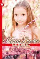 Karin Bucha: Karin Bucha Classic 46 – Liebesroman