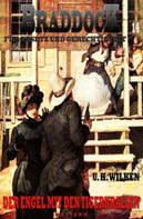 U. H. Wilken: Braddock #14: Der Engel mit den Tigerkrallen