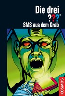 Ben Nevis: Die drei ???, SMS aus dem Grab (drei Fragezeichen)