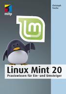 Christoph Troche: Linux Mint 20