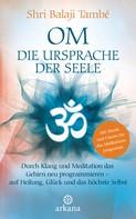 Shri Balaji També: OM – Die Ursprache der Seele ★★★