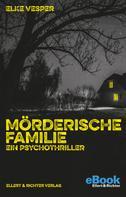Elke Vesper: Mörderische Familie ★★★★