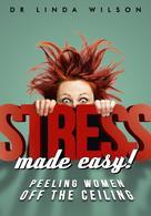 Linda Wilson: Stress Made Easy