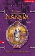 C. S. Lewis: Die Chroniken von Narnia - Prinz Kaspian von Narnia (Bd. 4) ★★★★★