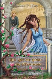 Der Adel von Ametar - Die Trilogie - eine Elfenromanze
