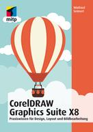 Winfried Seimert: CorelDRAW Graphics Suite X8