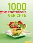 Naumann & Göbel Verlag: 1000 vegetarische Gerichte ★★★★