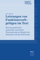 Susanne Kabatnik: Leistungen von Funktionsverbgefügen im Text