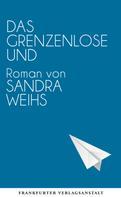 Sandra Weihs: Das grenzenlose Und ★★★★