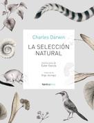 Charles Darwin: La selección natural
