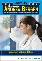 Marina Anders: Notärztin Andrea Bergen 1391 - Arztroman