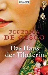Das Haus der Tibeterin - Roman