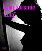 """Manuela Andersen: Nymphomanie """"Lola"""" ★"""