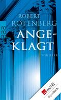 Robert Rotenberg: Angeklagt ★★★★★