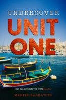 Martin Barkawitz: Undercover Unit One