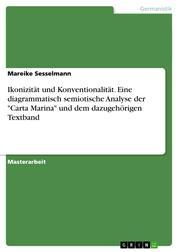 """Ikonizität und Konventionalität. Eine diagrammatisch semiotische Analyse der """"Carta Marina"""" und dem dazugehörigen Textband"""