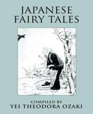 Yei Theodora Ozaki: Japanese Fairy Tales