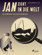 Knud Meister: Jan zieht in die Welt