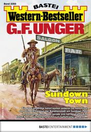 G. F. Unger Western-Bestseller 2355 - Western - Sundown Town