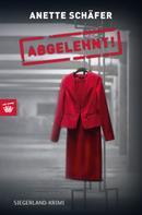 Anette Schäfer: ABGELEHNT!
