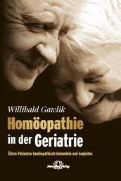 Homöopathie in der Geriatrie-E-Book - Ältere Patienten homöopathisch behandeln und begleiten