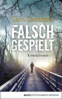 Carin Gerhardsen: Falsch gespielt ★★★★