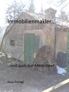 Klaus Reinagl: Immobilienmakler... ★★★★