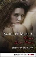 Mathilde Madden: Unter ihrer Haut ★★★