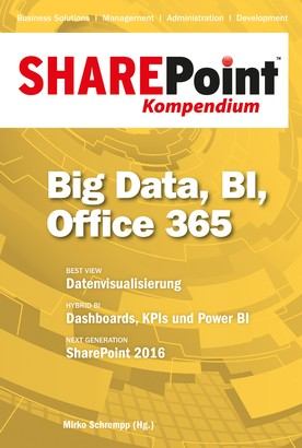 SharePoint Kompendium - Bd. 11: Big Data, BI, Office 365