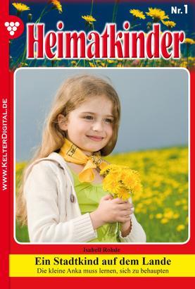 Heimatkinder 1 – Heimatroman