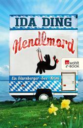 Hendlmord - Ein Starnberger-See-Krimi