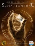 Andreas Suchanek: Das Erbe der Macht - Band 6: Schattenfrau ★★★★★