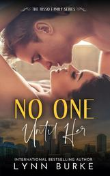 No one until Her: Risso Family 6